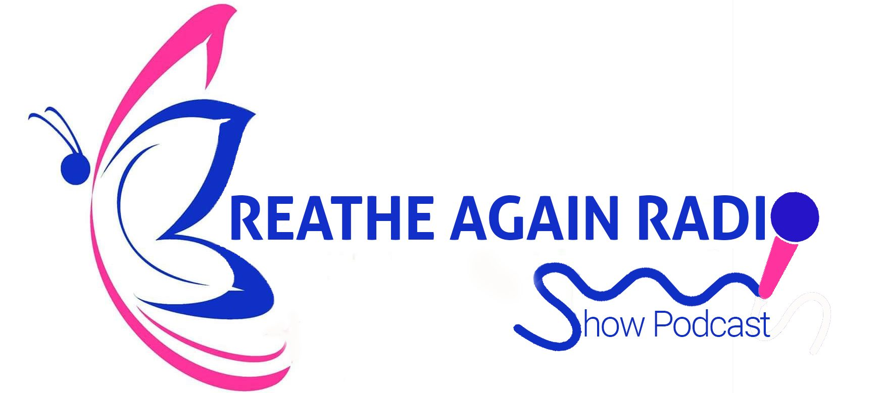 Breathe Again Radio Show Podcast